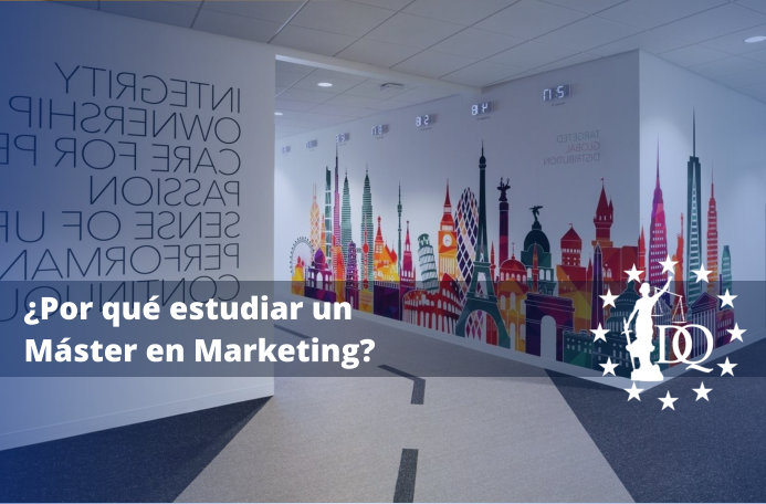 Por qué estudiar un Máster en Marketing