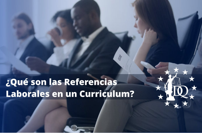 Qué son las Referencias Laborales en un Curriculum